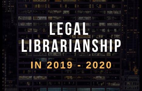 Legal librarianship 2019
