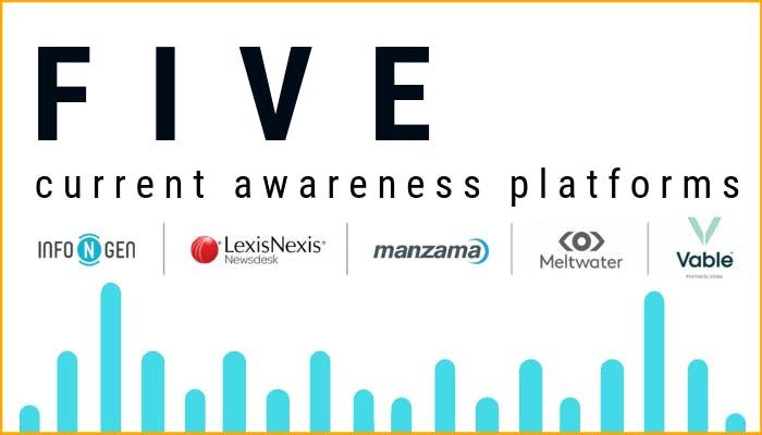 Five current awareness platforms