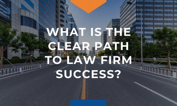 path to law firm success