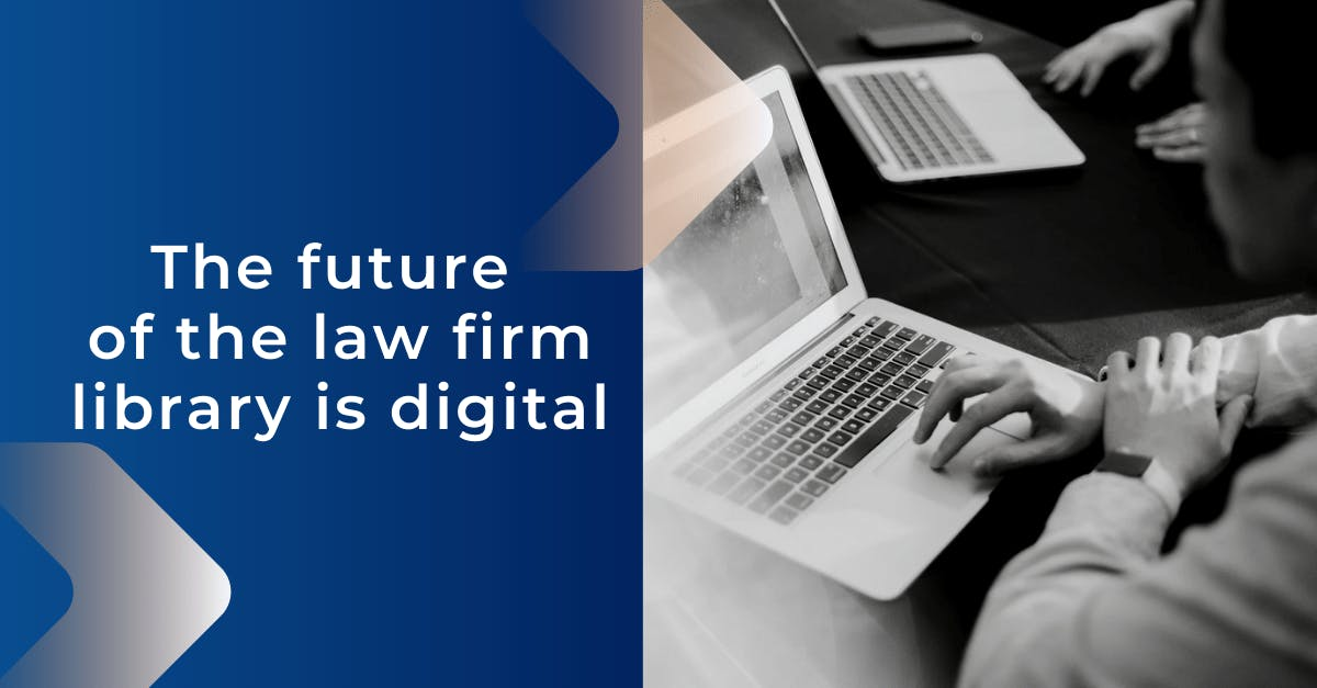 future of law firm library is digital